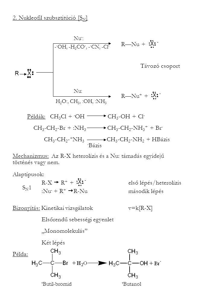 2. Nukleofil szubsztitúció [SN]
